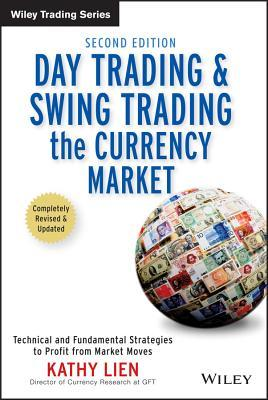 day trading and swing trading the currency market kathy lien review