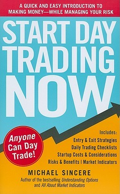 start day trading now michael sincere review.jpg